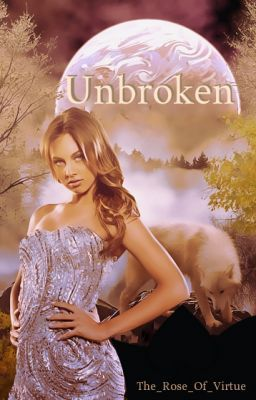 Unbroken (UPDATED)