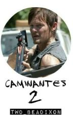 Caminantes 2  ✓ by TWD_BeaDixon