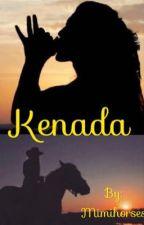 Kenada - Die Reise in die Vergangenheit by Mimihorses