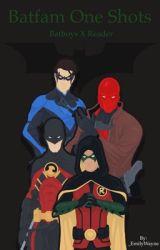 Bat Boys /Superheroes X Reader - HD_119 - Wattpad