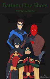 GOOD TIMES || Batfamily (NSFW) One-Shots - Kaz Rose - Wattpad