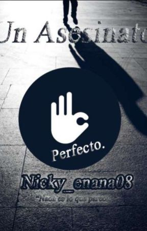 Un asesinato perfecto( l ) by ItsNicolex08