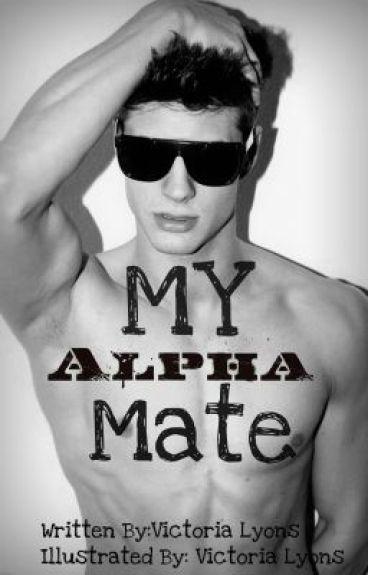 My Alpha Mate
