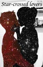 Star-Crossed Lovers by amirakofi