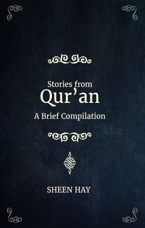 Stories form Qur'an - A brief Compilation by sheenhay