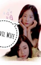 My Evil Wife by iluvtaengsic