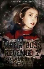 """Mafia Boss Revenge 2 """"Game Of Death"""" by jirehanne_"""