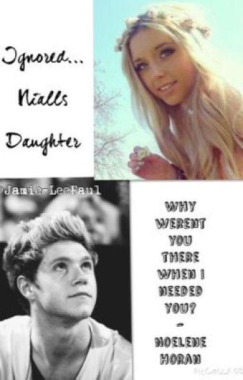 Ignored.. Nialls Daughter.