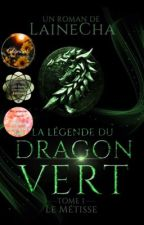 La légende du dragon vert  by psychotype