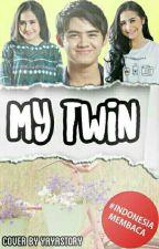 My Twin [ END ] by YayaStory