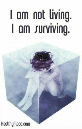 Surviving Not Living by Hot-Killer-Girl