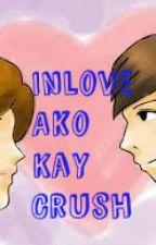 Inlove Ako Kay Crush by HannahTomada
