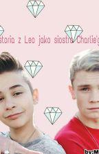 Twoja historia z Leo jako siostra Charliego by McTunia
