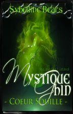 Mystique Ghin : Cœur souillé by _Sybelline