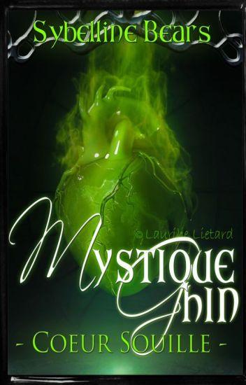 Mystique Ghin : Cœur souillé