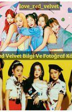 Red Velvet(Bilgi Ve Fotoğraf Köşesi)레드벨벳 by love_red_velvet