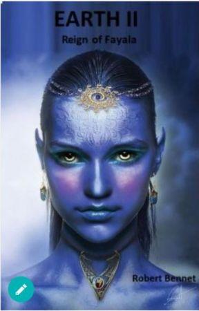 Earth II Reign Of Fayala by Robert_Bennet