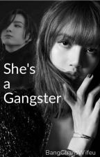 She's A Gangster (LISA and JUNGKOOK Fanfic) by zfunny2233