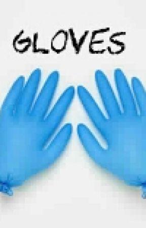 Gloves by xxxAlissaTamerxxx