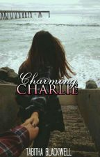 Charming Charlie   ✔ by Tabitha_Blackwell