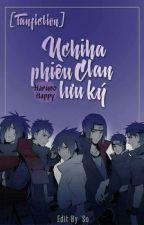 [Fanfiction] Uchiha clan phiêu lưu kí by HarunoHappy2014