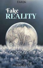 Fake Reality by Eli826