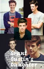 Grant Gustin's Daughter [[[slow Updates And In Editing]]]  by AJmanIaC