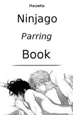 ✗ Ninjago Parring Book ✗ by Maczetta