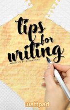 Tips for writing by witharryx
