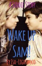 Wake Up Sam! by incandessent