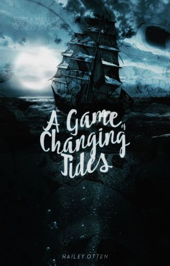 A Game Of Changing Tides