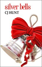 Silver Bells (Rivers End Romance #1) by CJHuntRomance