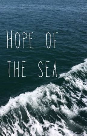 HOPE OF THE SEA by wikakurjata