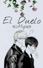 El duelo  [Vhope] by vhxpxxsp