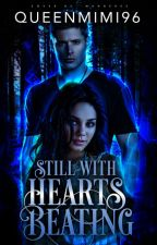 Still With Hearts Beating || Dean Winchester [2] by QueenMimi96