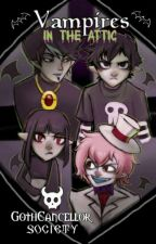 Vampires in the attic by GothCancellor