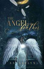 The angel feather by aaaashlyn