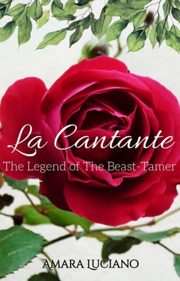 La Cantante: The Legend of the Beast-Tamer