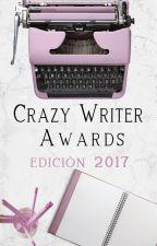 Premios CWA 2017 (Finalizado) by CrazyWriterAwards
