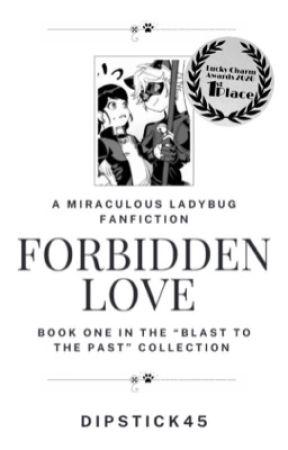 Forbidden Love | ✏️ marichat au by DipStick45