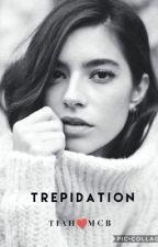 Trepidation by tiamcb