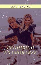Prohibido Enamorarse (Completa) by Sky_Reading