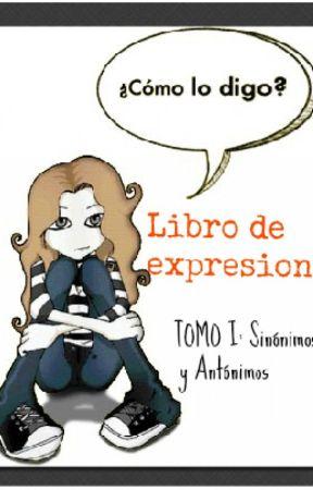 Libro de Expresiones [Tomo I] by Letterby