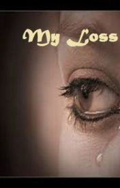 My loss by jadedhaell