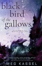 Black Bird of the Gallows - Chapter 1 to 7 by EntangledPublishing