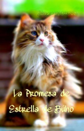 La Promesa de Estrella de Búho by zares123456789