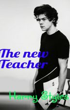 The New Teacher, Harry Styles by Ninaliebtihn