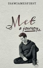 ✅Met: A Journey (James Maslow fanfiction) by iSawJamesFirst