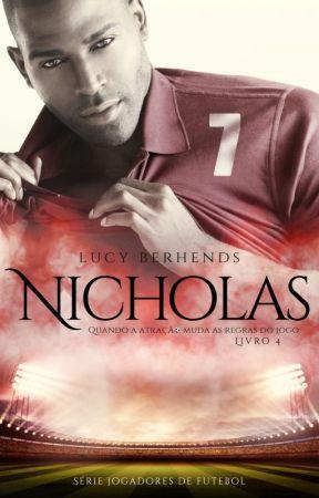 Nicholas: Quando a atração muda as regras do jogo by LucyBerhends