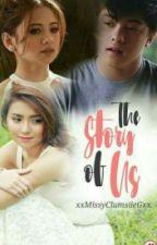 The Story of Us (Book 2) by xxMissyClumsiieGxx